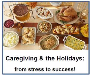 Caregiving & the Holidays