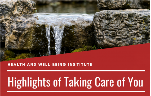 Highlights of Taking Care Of You